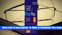 [Read] GRE Prep Plus 2020: Practice Tests + Proven Strategies + Online + Video + Mobile  For Kindle