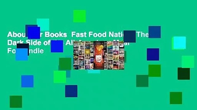 About For Books  Fast Food Nation: The Dark Side of the All-American Meal  For Kindle