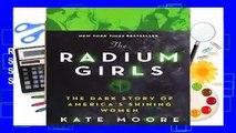 Full version  The Radium Girls: The Dark Story of America s Shining Women  Best Sellers Rank : #4