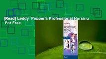 [Read] Leddy  Pepper's Professional Nursing  For Free