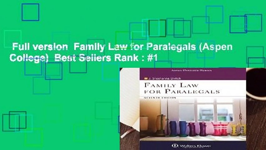 Full version  Family Law for Paralegals (Aspen College)  Best Sellers Rank : #1