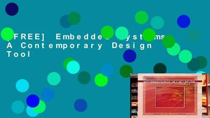 Free Embedded Systems A Contemporary Design Tool Video Dailymotion