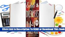 Full E-book Behold the Dreamers  For Full