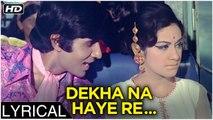 Dekha Na Haye Re Socha Na Haye Re   Lyrical   Bombay To Goa   Kishore Kumar Songs   Amitabh Bachchan