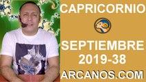HOROSCOPO CAPRICORNIO - Semana 2019-38 Del 15 al 21 de septiembre de 2019 - ARCANOS.COM