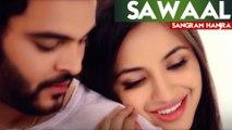 Sawaal   Sangram Hanjra   New Punjabi Song 2019   Japas Music