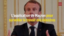 L'application de Macron pour surveiller le travail des ministres