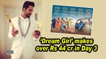 'Dream Girl' makes over Rs 44 cr in Day 3