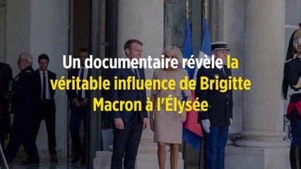Un documentaire révèle la véritable influence de Brigitte Macron à l'Élysée
