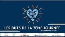 Les buts de la 7ème journée de Domino's Ligue 2