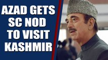 SC permits Cong leader GN Azad to visit J&K, interact with people |OneInda News