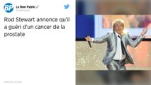 Le chanteur Rod Stewart se dit guéri d'un cancer de la prostate