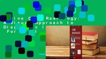 Online Core Radiology: A Visual Approach to Diagnostic Imaging  For Trial