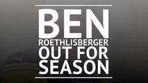 BREAKING NEWS: Ben Roethlisberger out for season