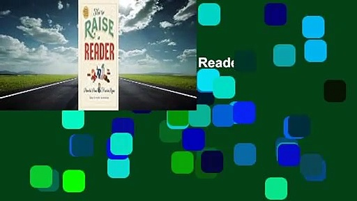 Full version  How to Raise a Reader  Review