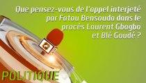 Microdrome : Que pensez-vous de l'appel interjeté  par Fatou Bensouda dans le  procès Laurent Gbagbo  et Blé Goudé ?
