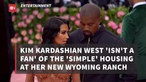 Kim Kardashian West Shares Thoughts On New Ranch