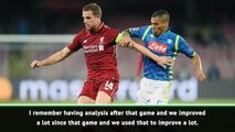Henderson sees Liverpool improvement since Napoli defeat