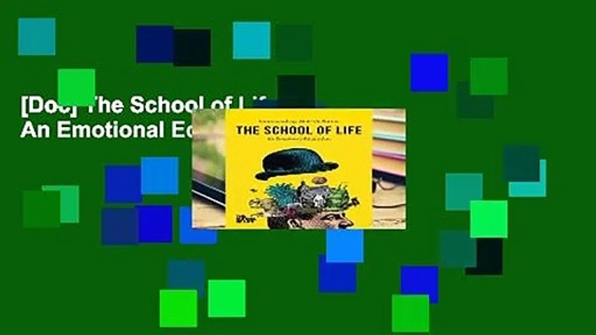 [Doc] The School of Life: An Emotional Education