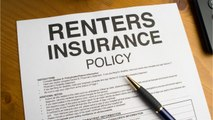 Renting? You Need Renters Insurance, And Here's Why