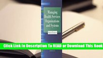 Online Managing Health Services Organizations and Systems  For Kindle