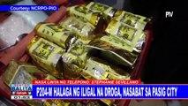 P204-M halaga ng iligal na droga, nasabat sa Pasig City