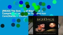 [READ] The Science of Black Hair: A Comprehensive Guide to Textured Hair Care(Standard Edition: