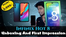 Infinix Hot 8 Unboxing And First Impression : Budget Smartphone With Premium Features