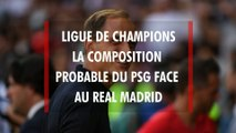 PSG - Real Madrid : quelle composition d'équipe pour Thomas Tuchel en Ligue des Champions ?