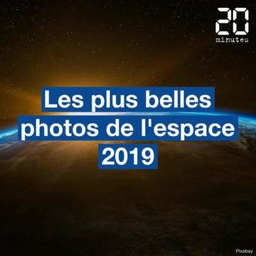 Les plus belles photos de l'espace 2019