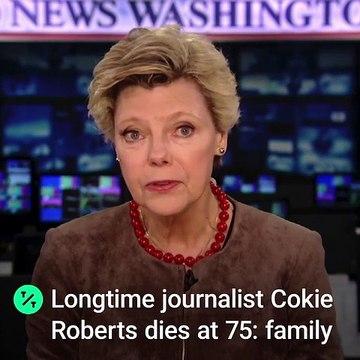 Longtime Journalist Cokie Roberts Dies at 75