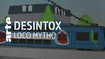 Loco mytho | 17/09/2019 | Désintox | ARTE
