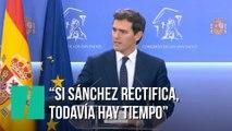 """""""Si Sánchez rectifica, todavía hay tiempo de que este país se ponga en marcha"""""""