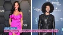 Rihanna Doesn't Want to Headline the Super Bowl: 'I Still Got an Album to Finish'