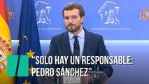 """Pablo Casado:  """"El único responsable de que haya elecciones, si las hay, es Pedro Sánchez"""""""