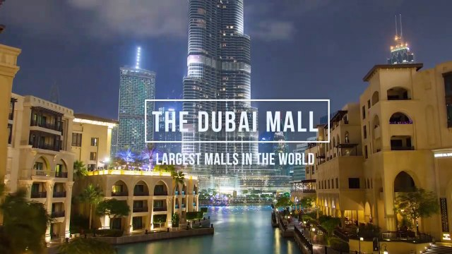 Dubai Mall I The World Largest Mall