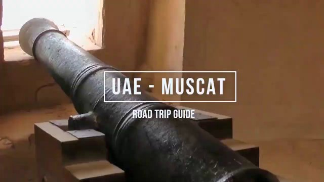 UAE to Muscat I Dubai to Muscat By Road I Eid Trip Advisor 2