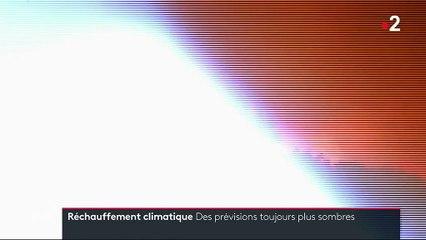 Réchauffement climatique : les prévisions encore plus sombres