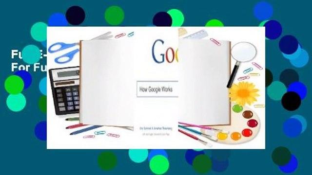 Full E-book How Google Does It  For Full