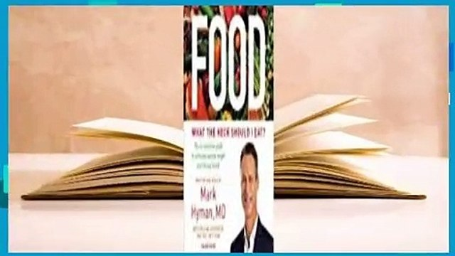 [Read] Food: The No-Nonsense Guide to What You Should--and Shouldn't--Eat for Ideal Weight and