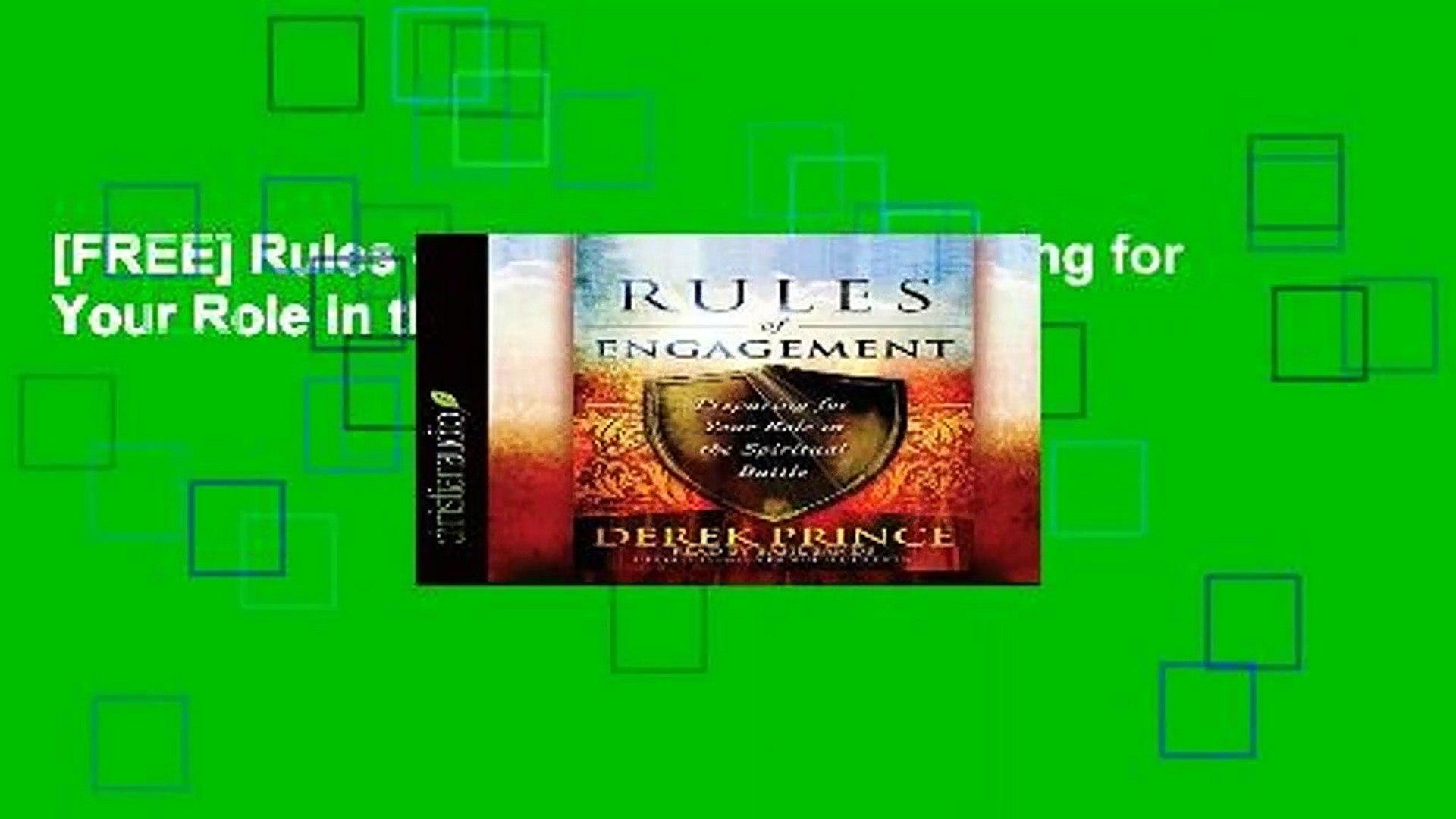 [FREE] Rules of Engagement: Preparing for Your Role in the Spiritual Battle