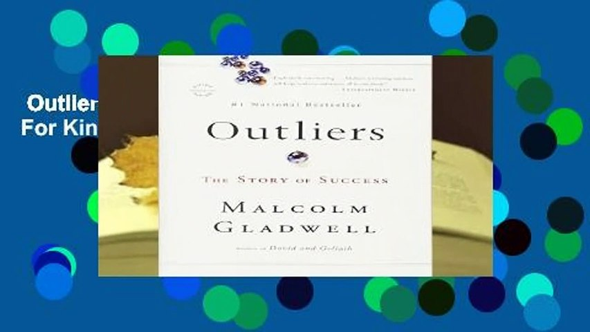 Outliers: The Story of Success  For Kindle