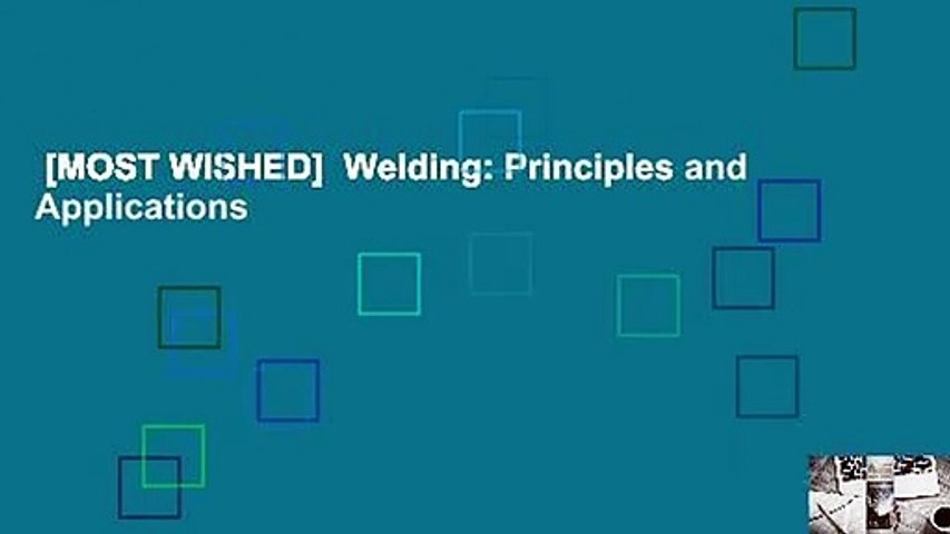 [MOST WISHED]  Welding: Principles and Applications