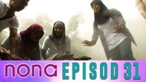 Nona (2014)   Episod 31