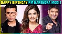 Karan Johar, Raveena Tandon, Kapil Sharma | TV STARS Birthday Wishes For PM Modi