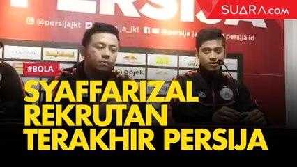 Syaffarizal Rekrutan Terakhir Persija di Bursa Transfer Paruh Musim Liga 1 2019
