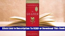 Full E-book The Go-Giver: A Little Story About a Powerful Business Idea  For Trial
