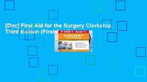 [Doc] First Aid for the Surgery Clerkship, Third Edition (First Aid Series)