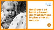 Belgique : ce bébé a besoin du médicament le plus cher du monde
