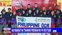 Mas mabigat na training program ng PH OCR team